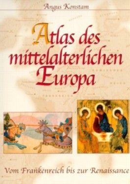 Atlas des mittelalterlichen Europa
