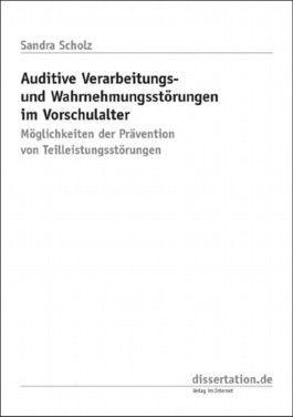 Auditive Verarbeitungs- und Wahrnehmungsstörungen im Vorschulalter