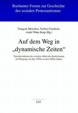 """Auf dem Weg in """"dynamische Zeiten"""""""