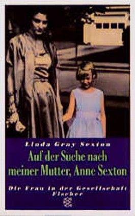 Auf der Suche nach meiner Mutter, Anne Sexton