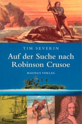 Auf der Suche nach Robinson Crusoe