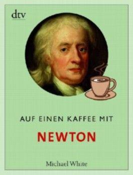 Auf einen Kaffee mit Newton