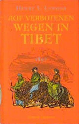 Auf verbotenen Wegen in Tibet 1897