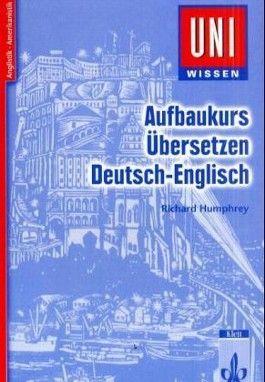 Aufbaukurs Übersetzen. Deutsch-Englisch