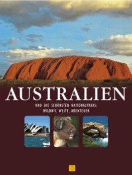 Australien und die schönsten Nationalparks