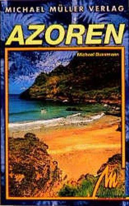 Azoren. Reisehandbuch. Mit 24 Wanderungen