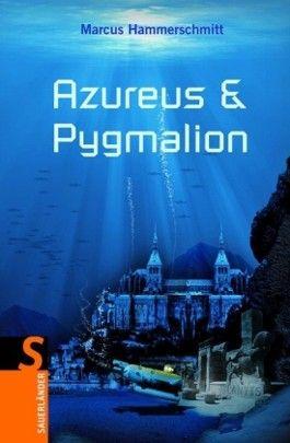 Azureus & Pygmalion