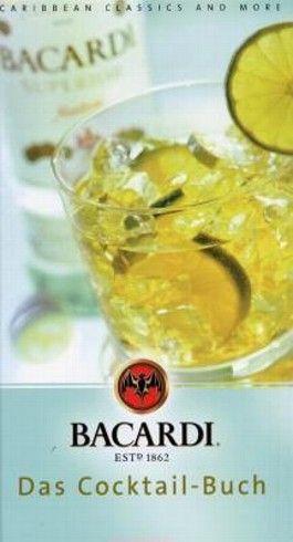 Bacardi, Das Cocktail-Buch