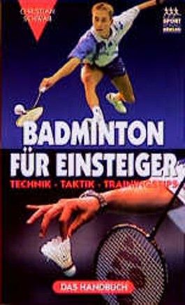 Badminton für Einsteiger