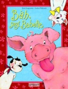 Bäh, sagt Babette