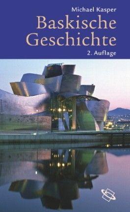 Baskische Geschichte in Grundzügen