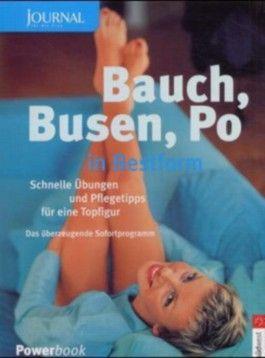 Bauch, Busen, Po in Bestform