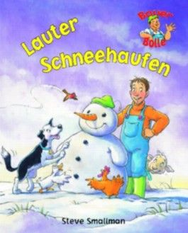 Bauer Bolle - Lauter Schneehaufen