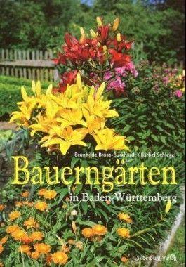 Bauerngärten in Baden-Württemberg