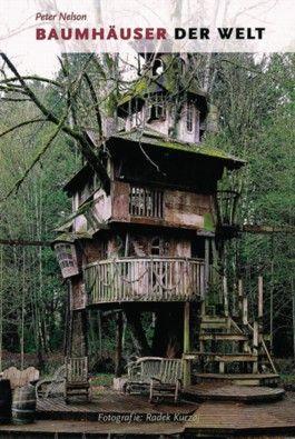 Baumhäuser der Welt