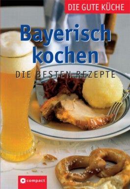 Bayerisch kochen