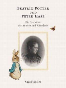 Beatrix Potter und Peter Hase