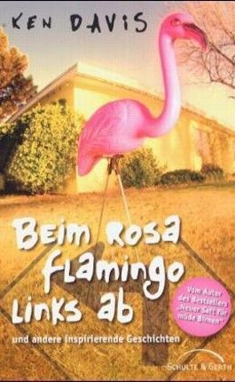 Beim rosa Flamingo links ab