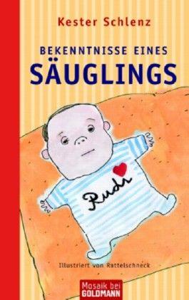 Bekenntnisse eines Säuglings