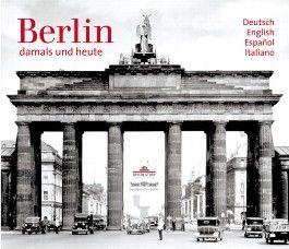 Berlin - damals und heute