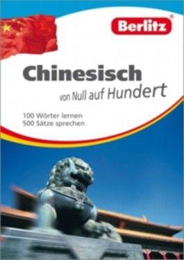 Berlitz Chinesisch von Null auf Hundert