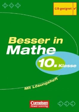 Besser in Mathe. Sekundarstufe I / 10. Schuljahr - Übungsbuch mit separatem Lösungsheft (24 S.)