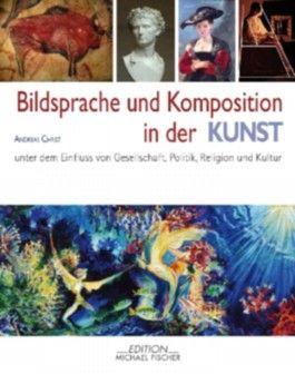 Bildsprache und Komposition in der Kunst
