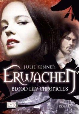 Blood Lily Chronicles - Erwachen