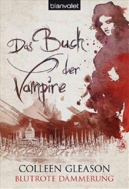 Das Buch der Vampire - Blutrote Dämmerung