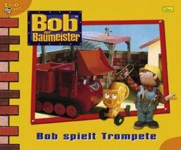 Bob, der Baumeister - Bob spielt Trompete