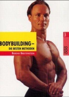 Bodybuilding, die besten Methoden