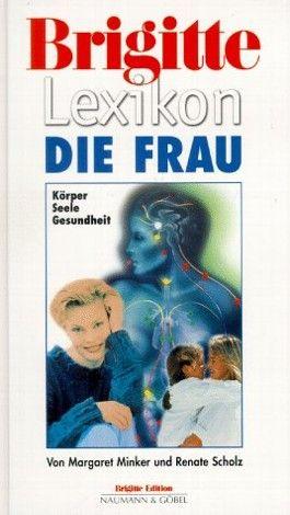 Brigitte Lexikon Die Frau