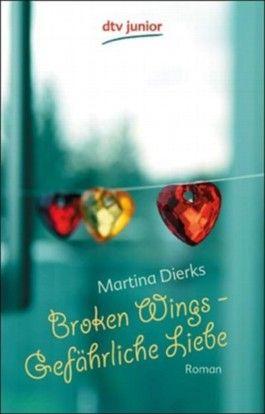 Broken Wings - Gefährliche Liebe