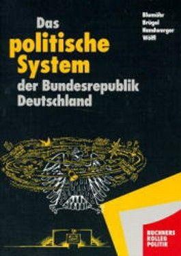 Buchners Kolleg Politik, Bd.1, Das politische System der Bundesrepublik Deutschland