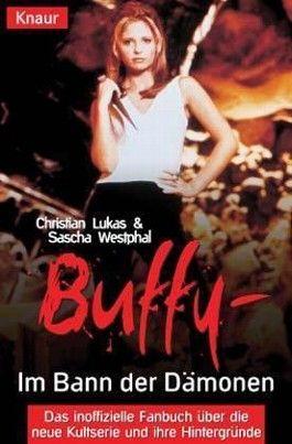 Buffy, Im Bann der Dämonen