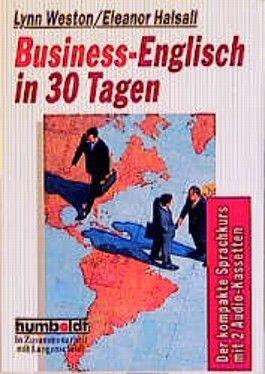Business English in 30 Tagen, m. 2 Cassetten