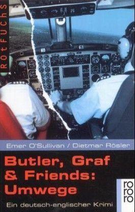 Butler, Graf & Friends: Umwege