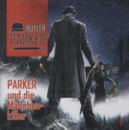Butler Parker - Parker und die Mädchenkiller, 1 Audio-CD