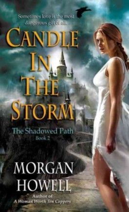 The Shadowed Path - Candle in the Storm