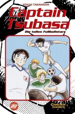Captain Tsubasa. Die tollen Fußballstars / Captain Tsubasa - Die tollen Fußballstars, Band 27
