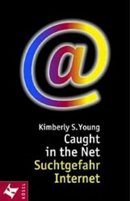 Caught in the Net. Suchtgefahr Internet