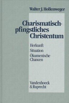 Charismatisch-pfingstliches Christentum
