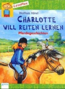 Charlotte will Reiten lernen