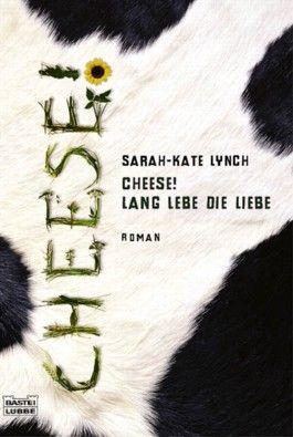 Cheese! Lang lebe die Liebe