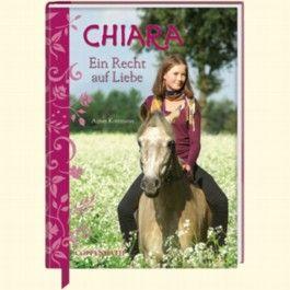 Chiara (Bd. 4) - Ein Recht auf Liebe