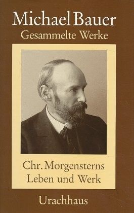Christian Morgensterns Leben und Werk