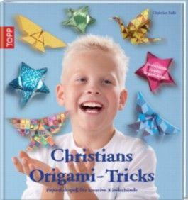 Christians Origami-Tricks