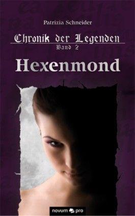 Chronik der Legenden Band 2 – Hexenmond