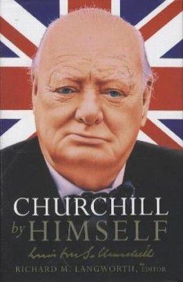 Churchill by Himself