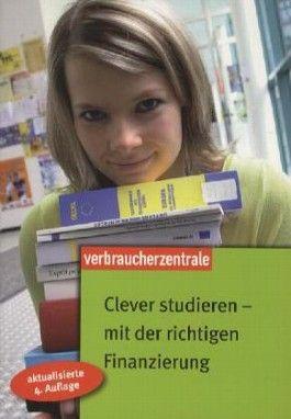 Clever studieren - mit der richtigen Finanzierung